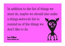 In addition to the list of things we 