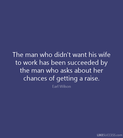 The man who didn't want his wife 