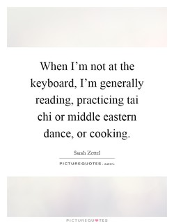 When I'm not at the 