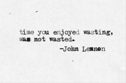 time ycn enjoyed wasting, 