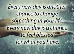 Every new day is another 