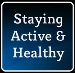 Staying Active & Healthy