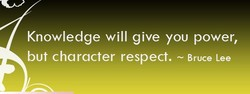 Knowledge will give you power, 