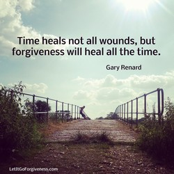 Time heals not all wounds, but 