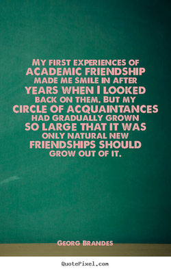 MY FIRST EXPERIENCES OF 