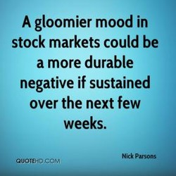 A gloomier mood in 