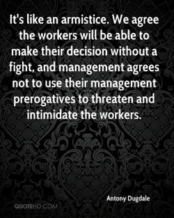 It's like an armistice. We agree 