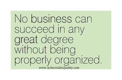 No business can 