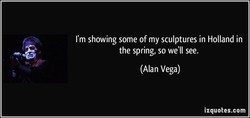 I'm showing some of my sculptures in Holland in 