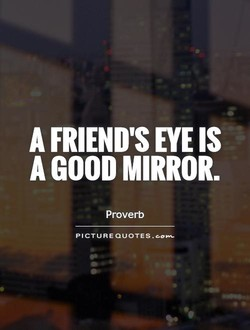 A FRIEND'S IS 