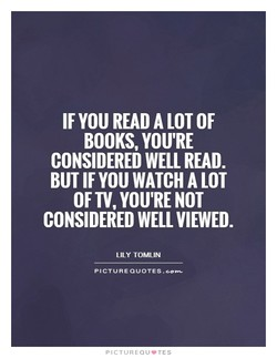 IF YOU READ A LOT OF 