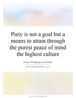 Piety is not a goal but a 