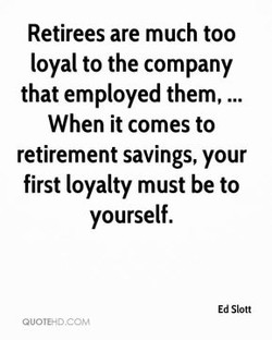 Retirees are much too 