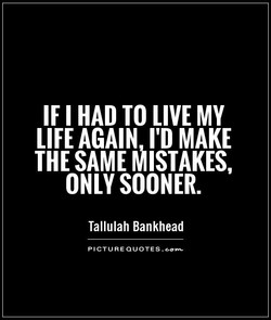 HAD TO LIVE MY 