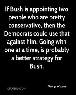 If Bush is appointing two 