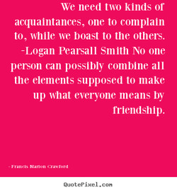 We need two kinds or 