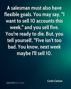 A salesman must also have 