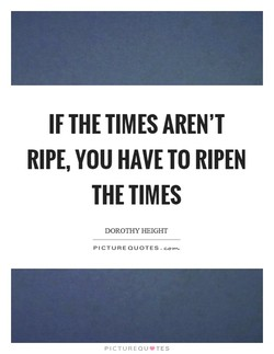 IF THE TIMES AREN'T 