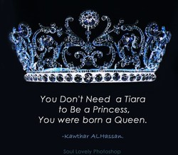 You Don't Need a Tiara 