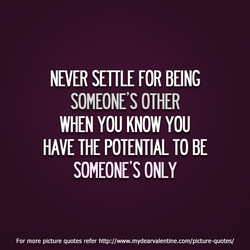 NEVER SETTLE FOR BEING 