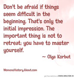 Donit be afraid if things 