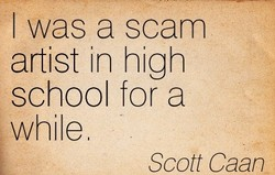I was a scam 