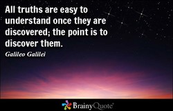 All truths are easy to 