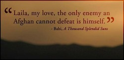 Laila, my love, the only enemy an 