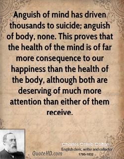 nguish of mind has driven 