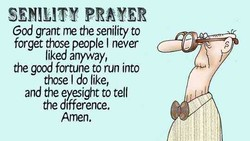 SENILITY PRAYER 
