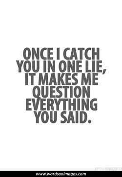 ONCE I CATCH 