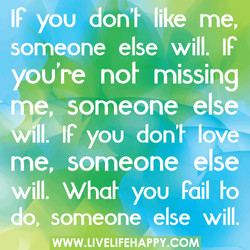 IF you don'Flike me, 