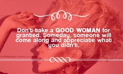Don'b bake a GOOD WOMAN for 