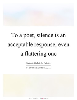 To a poet, silence is an 