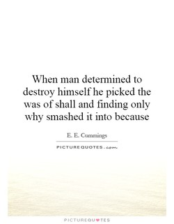 When man determined to 