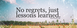 No regrets, just 
