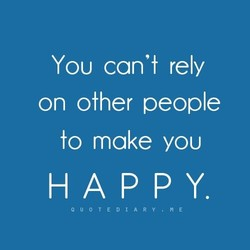 YOU can't rely 