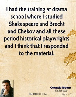 I had the training at drama 
