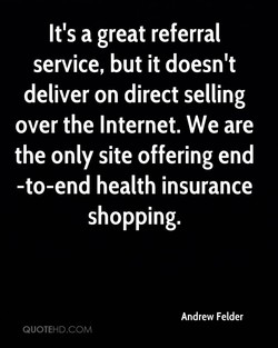 It's a great referral 