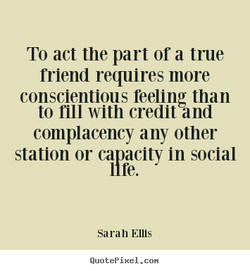 To act the part or a true 
