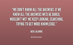 Quotes about Know It All (704 quotes)