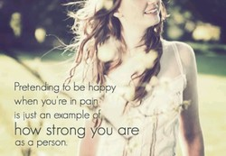 Pretending fo be ha py 
