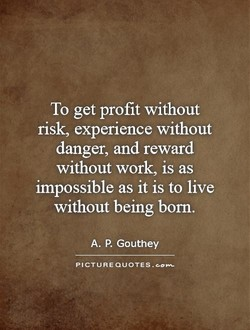 To get profit without 