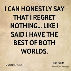 I CAN HONESTLY SAY 