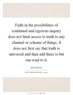 Faith in the possibilities of 
