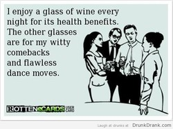 I enjoy a glass of wine every 