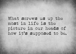 What screws us up the 
