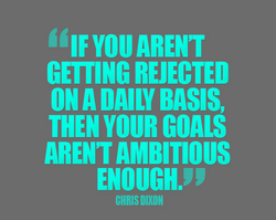 GETTING REJECTED 