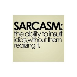 SARCASM' 
