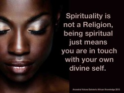 Spirituality is 